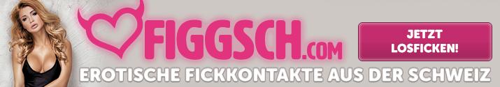 Erotische Fickkontakte aus der Schweiz